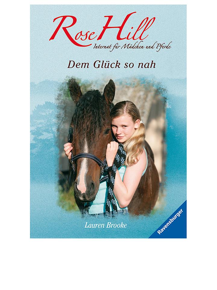 Ravensburger Kinderroman ´´Rose Hill: Dem Glück so nah´´ -88% | Kinderbücher